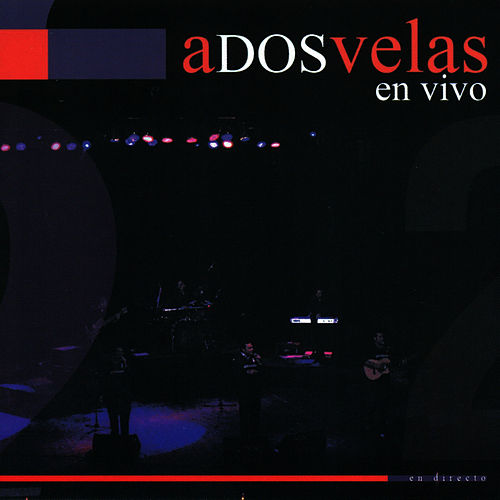 En Vivo by A Dos Velas