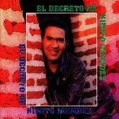 El Decreto by Kinito Méndez