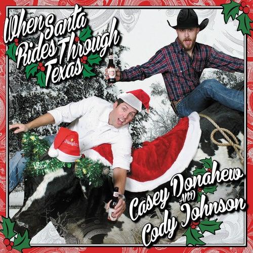 When Santa Rides Through Texas by Casey Donahew