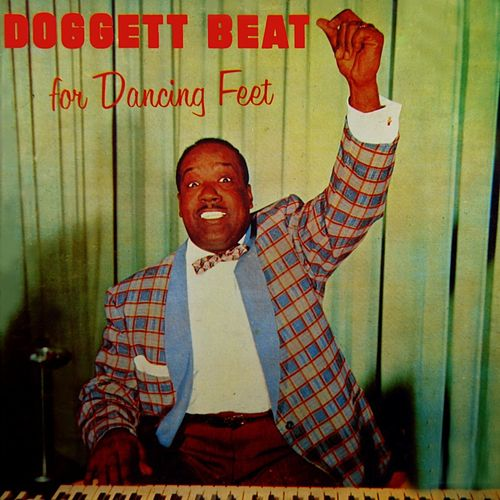 Doggett Beat For Dancing Feet by Bill Doggett