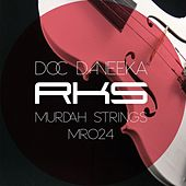 Murdah Strings by Doc Daneeka