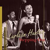 Stepping Out by Lurlean Hunter