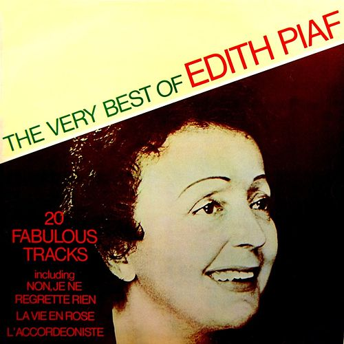 The Very Best Of Edith Piaf by Edith Piaf
