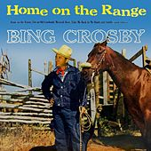 Home On The Range by Bing Crosby