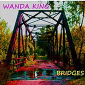 Bridges by Wanda King