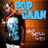 Nah Sell Out by Popcaan
