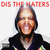Dis the Haters by Conspiracy