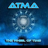 The Wheel of Time - Single by Atma