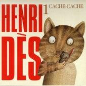 Henri Dès, vol. 1 (Cache-cache) (14 chansons originales) by Henri Dès