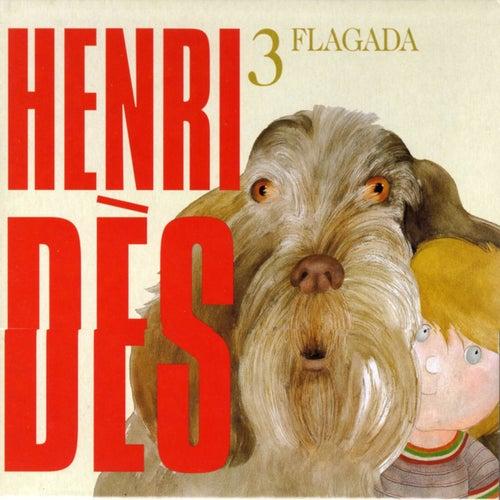 Henri Dès, vol. 3 (Flagada) (13 chansons et leurs versions instrumentales) by Henri Dès