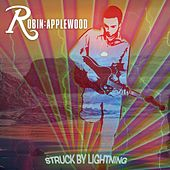 Struck By Lightning by Robin Applewood