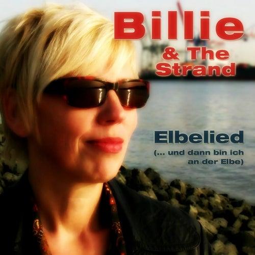 Elbelied (... Und Dann Bin Ich An Der Elbe) by Billie