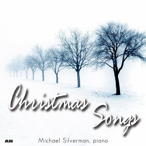 Christmas Songs by Michael Silverman