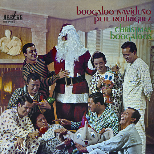 Boogaloo Navideño / Christmas Boogaloos by Pete Rodriguez