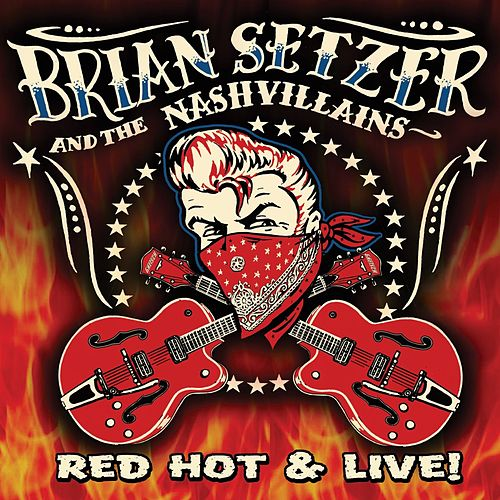 Red Hot & Live! by Brian Setzer