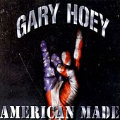 American Made by Gary Hoey