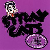 Live In Europe - Gijon 7/24/04 by Stray Cats
