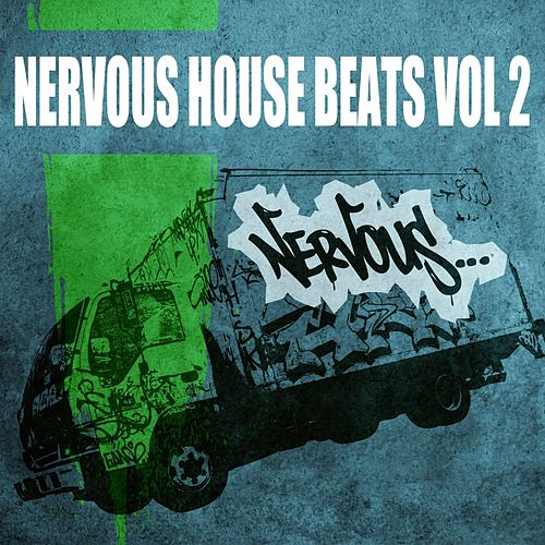 Nervous House Beats Vol - 2 by Various Artists