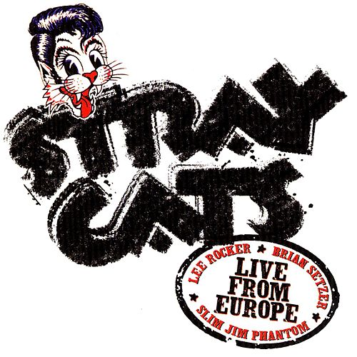 Live In Europe - London 7/18/04 by Stray Cats