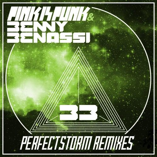 Perfect Storm Remixes by Benny Benassi
