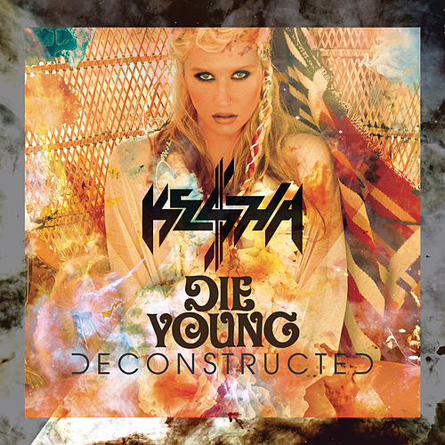 Die Young by Kesha