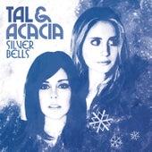 Silver Bells (Dance of the Sugar Plum Fairy) by Tal & Acacia