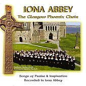 Iona Abbey by Glasgow Phoenix Choir