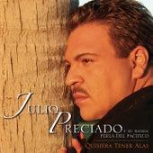 Quisiera Tener Alas by Julio Preciado Y Su Banda Perla de Pacifico