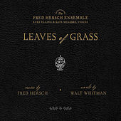 Leaves Of Grass by Fred Hersch