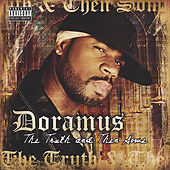 The Truth And Then Some by Doramus