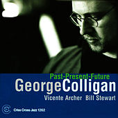 Past-Present-Future by George Colligan