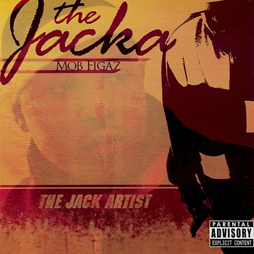The Jack Artist by The Jacka