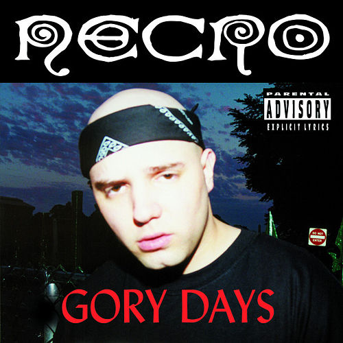 Gory Days by Necro