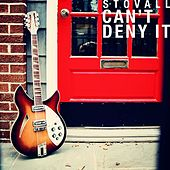 Can't Deny It by Stovall