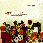Dwight Spitz by Count Bass D