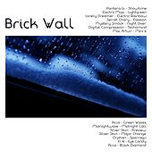 Brick Wall - EP by Various Artists