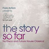 Faze Action Presents FAR - The Story So Far by Various Artists