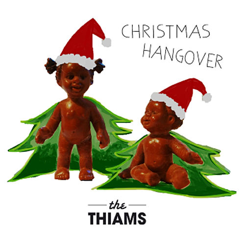 Christmas Hangover by The Thiams