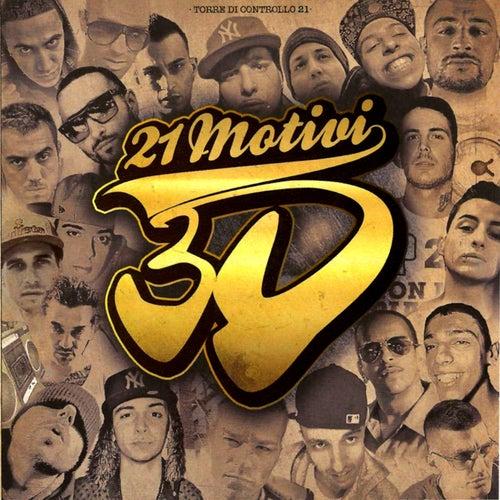 21 Motivi (3d Album - 21 Tracks Hip Hop - Rap) by 3D