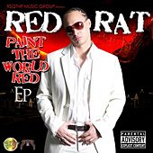Paint the World Red EP by Red Rat