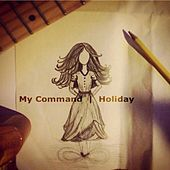 My Command by Holiday
