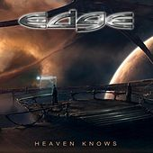 Heaven Knows by Edge