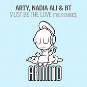 Must Be The Love (The Remixes) von Arty