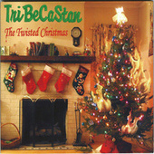 The Twisted Christmas by TriBeCaStan