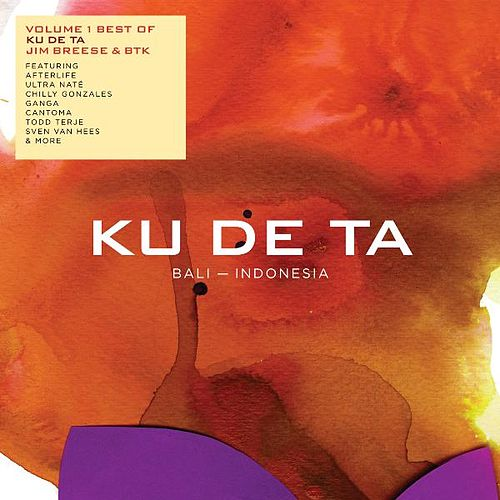 Ku De Ta Vol. 1. Best of (By Jim Breese & Btk) by Various Artists
