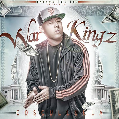 War Kingz by Cosculluela