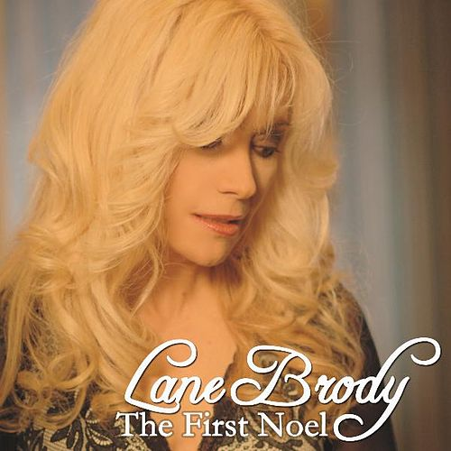 The First Noel by Lane Brody