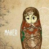 Maker by Maker