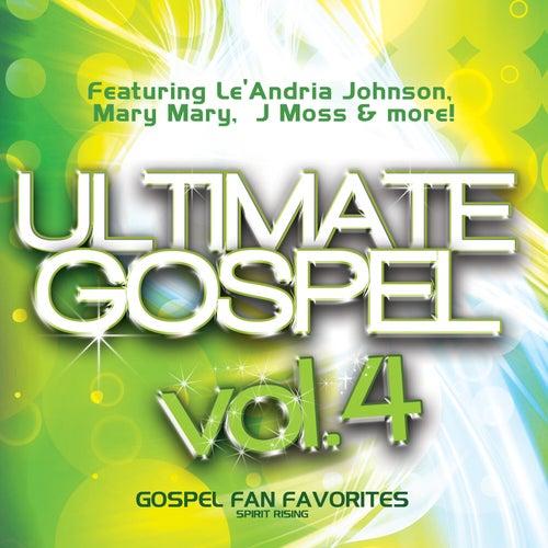 Ultimate Gospel Vol.4 Gospel Fan Favorites (Spirit Rising) by Various Artists