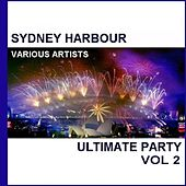 Sydney Harbour Ultimate Party, Vol. 2 by Various Artists